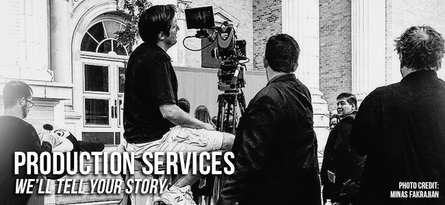Production Services: We'll Tell Your Story